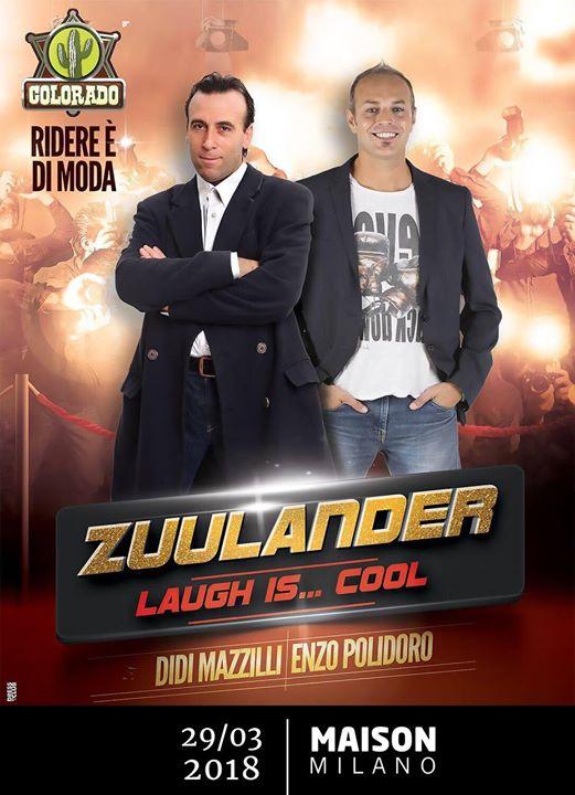 Cabaret da ridere con i Zuulander