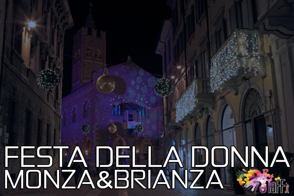Festa della Donna Monza e Brianza #bystaff.it