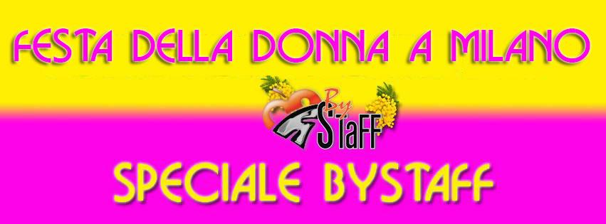 Festa della Donna a Milano #bystaff.it