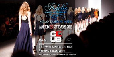 Fidelio Party closing Milano Fashion Week | The Club Milano - 25.09.2018