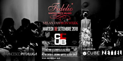Fidelio Party speciale Milano Fashion Week | The Club Milano - 18.09.2018