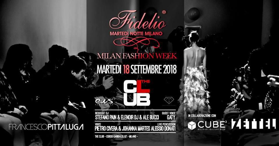 Fidelio Party speciale Milano Fashion Week   The Club Milano - 18.09.2018