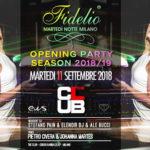Fidelio Opening Party   The Club Milano - 11.09.2018