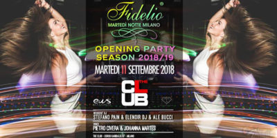 Fidelio Opening Party | The Club Milano - 11.09.2018