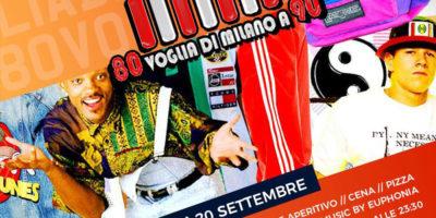 Giovedì 20 Settembre 2018 - 80 Voglia di Milano a 90 special Party