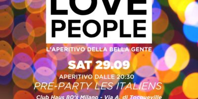 Opening Love People | Sabato Club Haus 80's Milano