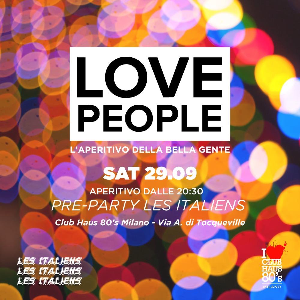 Opening Love People | Sabato Club Haus 80's Milano