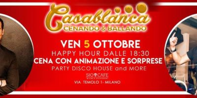 "Venerdì 05 Ottobre 2018 Sio Cafè presenta ""Casablanca"""