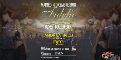 Fidelio Milano. Tutti i martedi notte a Milano