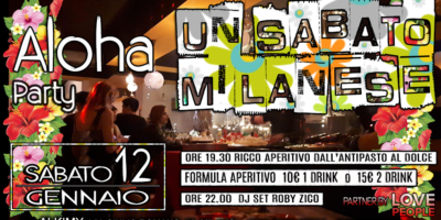 Un Sabato milanese ... Aloha party